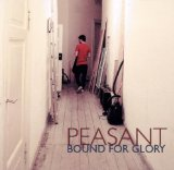 Bound For Glory Lyrics Peasant