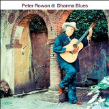 Dharma Blues Lyrics Peter Rowan