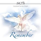 Remember Lyrics Saskatoon Chamber Singers