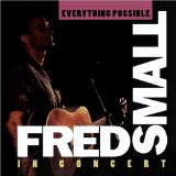 Everything Possible Lyrics Fred Small