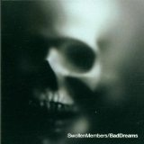 Bad Dreams Lyrics Swollen Members