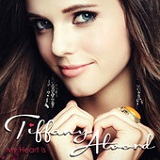 My Heart Is Lyrics Tiffany Alvord