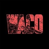 Waco  Lyrics Violent Soho
