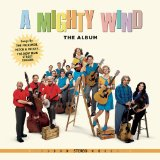 Miscellaneous Lyrics A Mighty Wind - The Album