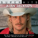 Super Hits Lyrics Alan Jackson