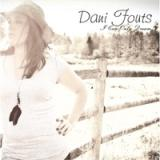 I Can Only Dream Lyrics Dani Fouts