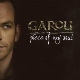 Piece Of My Soul Lyrics Garou