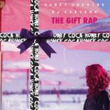 The Gift Rap (EP) Lyrics Honey Cocaine