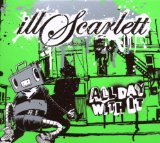 All Day With It Lyrics IllScarlett