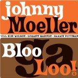 Miscellaneous Lyrics Johnny Moeller
