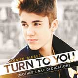 Turn to You (Mother's Day Dedication) (Single) Lyrics Justin Bieber