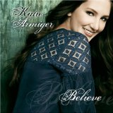 Believe Lyrics Katie Armiger