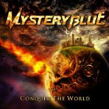 Conquer The World Lyrics Mystery Blue
