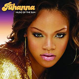 Music Of The Sun Lyrics Rihanna