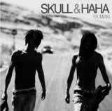 Ya Man Lyrics Skull & Haha