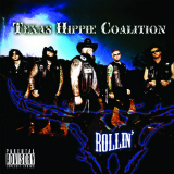 Rollin' Lyrics Texas Hippie Coalition