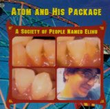 Society Of People Named Elihu Lyrics Atom And His Package
