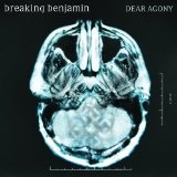 Dear Agony Lyrics Breaking Benjamin