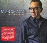 Just What You Need Lyrics Brian Simpson