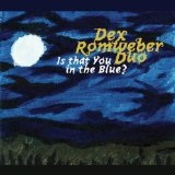 Is That You In The Blue? Lyrics Dexter Romweber
