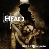 Save Me From Myself Lyrics Head