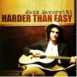 Harder Than Easy Lyrics Jack Savoretti