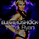 Electroshock Lyrics Kate Ryan