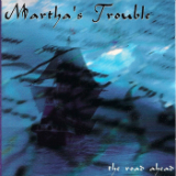 The Road Ahead Lyrics Martha's Trouble