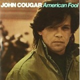American Fool Lyrics Mellencamp John Cougar