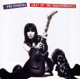 Last Of The Independents Lyrics Pretenders