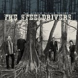 THE MUSCLE SHOALS RECORDINGS  Lyrics Steeldrivers