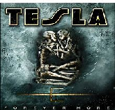 Forever More Lyrics Tesla