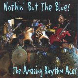 Nothin' But the Blues Lyrics The Amazing Rhythm Aces