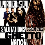 Salutations from the Ghetto Nation Lyrics Warrior Soul