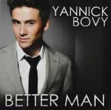 Better Man Lyrics Yannick Bovy