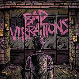 Bad Vibrations Lyrics A Day To Remember