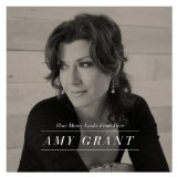 How Mercy Looks From Here Lyrics Amy Grant