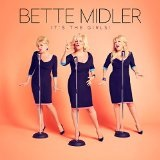 It's The Girls Lyrics Bette Midler