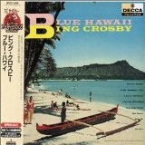 Blue Hawaii Lyrics Bing Crosby