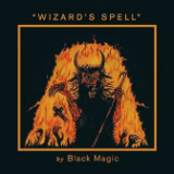 Wizard's Spell Lyrics Black Magic