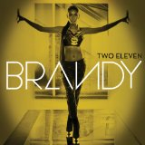 Do You Know What You Have? Lyrics Brandy