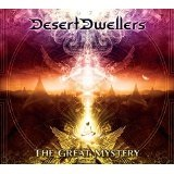 The Great Mystery Lyrics Desert Dwellers