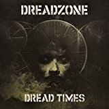 Dread Times Lyrics Dreadzone