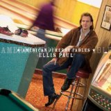 American Jukebox Fables Lyrics Ellis Paul