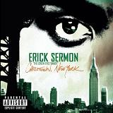 Chilltown New York (Parental Advisory) Lyrics Erick Sermon
