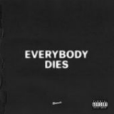 Everybody Dies (Single) Lyrics J. Cole
