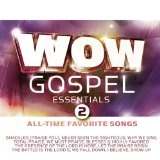 Wow Essentials 2: All-Time Favorite Christian Songs Lyrics Mac Powell And Cliff & Danielle Young
