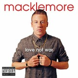 Love Not War Lyrics Macklemore