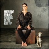 Standing On The Rooftop Lyrics Madeleine Peyroux