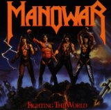 Fighting The World Lyrics Manowar